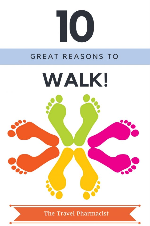 10 Great Reasons To Walk