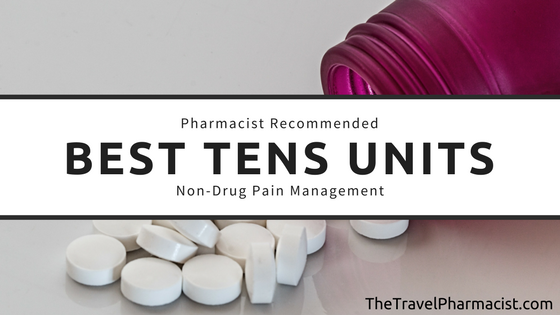 Best Tens Units for Fast Pain Relief - A Non-Drug Option for Pain!